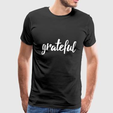 grateful handlettered - Men's Premium T-Shirt