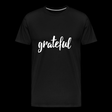 grateful handlettered - Männer Premium T-Shirt