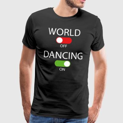 World off - Dans på - Premium-T-shirt herr