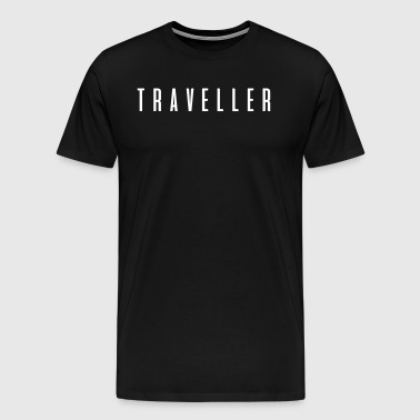 Traveler! Nice gift for adventurers - Men's Premium T-Shirt
