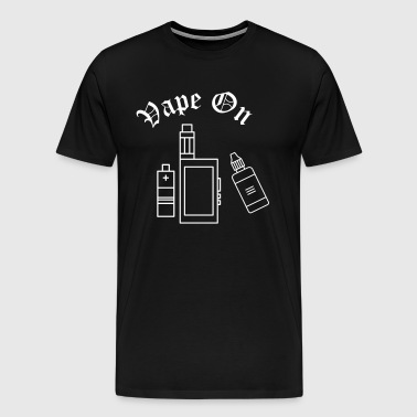 VAPE ON - T-shirt Premium Homme