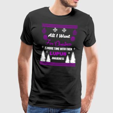 Lupus Awareness! All I Want For Christmas! - Men's Premium T-Shirt