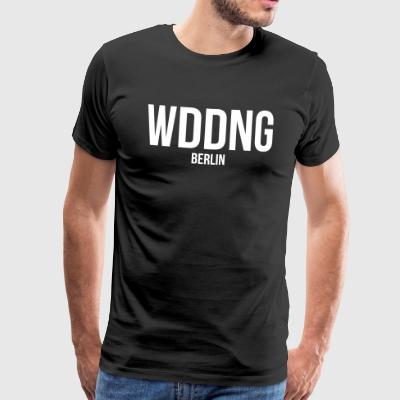WEDDING BERLIN - Mannen Premium T-shirt