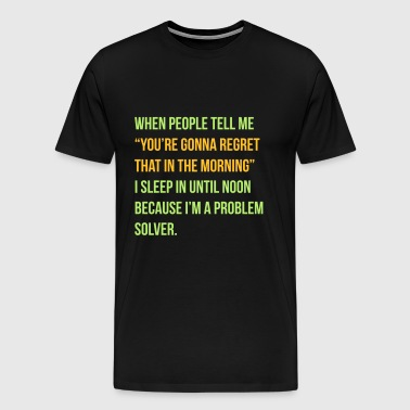 regret that - Men's Premium T-Shirt