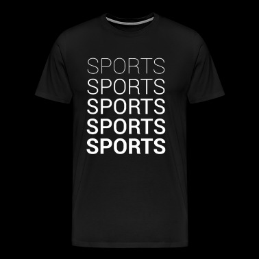 SPORTS - Mannen Premium T-shirt