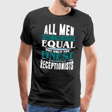 Receptionist Reception desk Receptionist reception - Men's Premium T-Shirt
