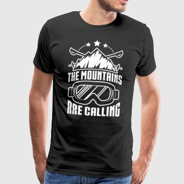 The Mountains Are Calling - Männer Premium T-Shirt
