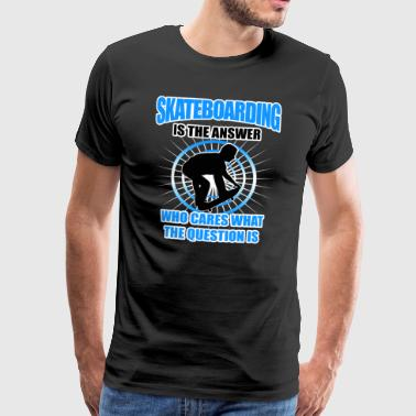 Skateboarding Gift - Men's Premium T-Shirt