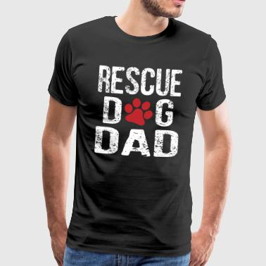 Rescue Dog Dad - Men's Premium T-Shirt