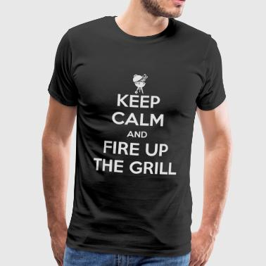 Keep Calm and Fire Up The Grill - Men's Premium T-Shirt