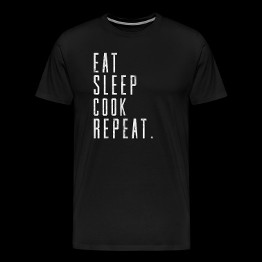 Eat Sleep Cook star chef restaurant gift idea - Men's Premium T-Shirt