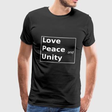 Love Peace and Unity - Männer Premium T-Shirt