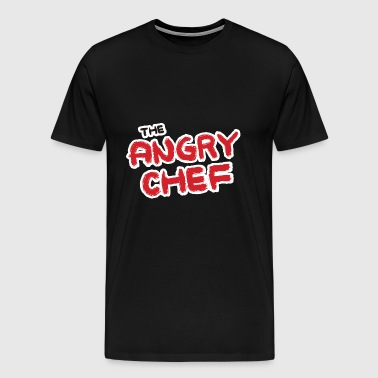 Chef / Chef Cook: The Angry Chef - Men's Premium T-Shirt