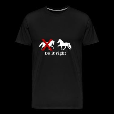 do it right hvid - Herre premium T-shirt