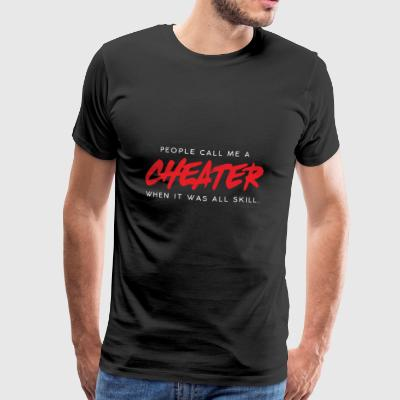 Gamer Shirt- Cheater - Männer Premium T-Shirt
