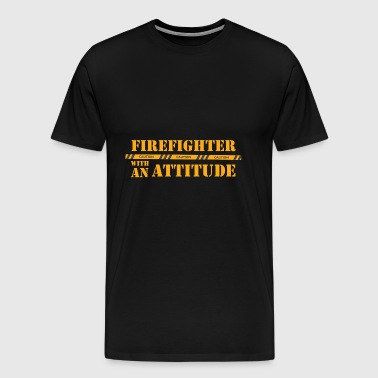 Fire Department: Firefighter with an Attitude - Men's Premium T-Shirt