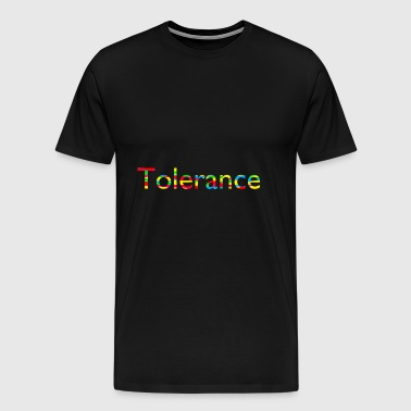 Tolerance, Peace and Love - Männer Premium T-Shirt