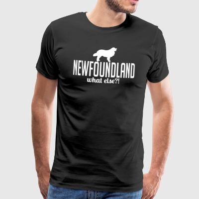 NEWFOUNDLAND what else - Men's Premium T-Shirt