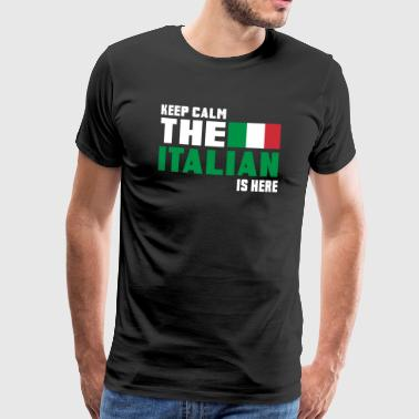 Keep Calm the Italian is here / Italy / Gift - Men's Premium T-Shirt
