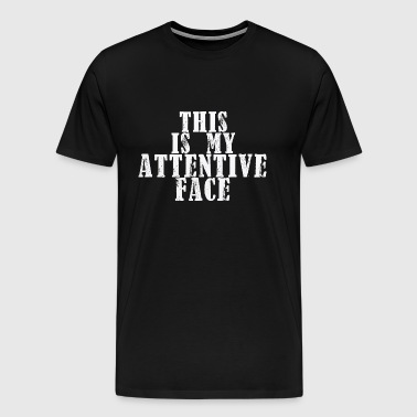 Attentive Face - Men's Premium T-Shirt