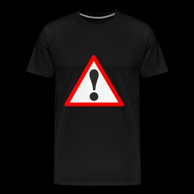 plaque d'avertissement / exclamation / Avertissement / Attention - T-shirt Premium Homme