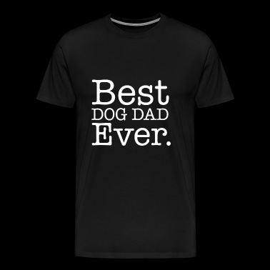 Best Dog Dad Ever Shirt - Premium T-skjorte for menn