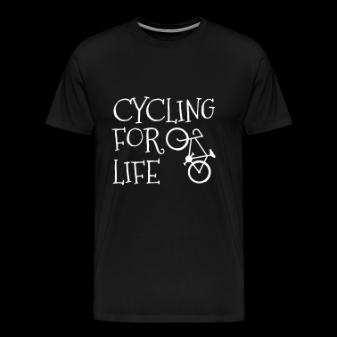 CYCLING FOR LIFE BICYCLE - Men's Premium T-Shirt