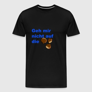 Do not go blue on the nuts shirt - Men's Premium T-Shirt