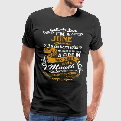 I'm an June Woman shirt - Men's Premium T-Shirt