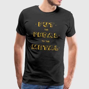 PUT THE PEDAL Vintage Old School Gift - Men's Premium T-Shirt