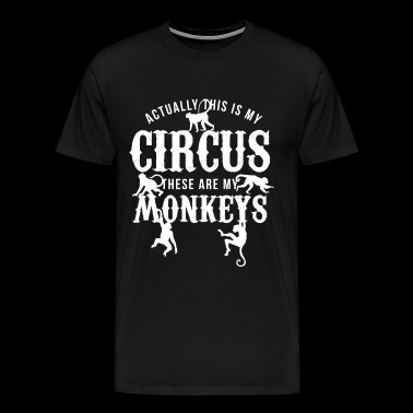 Monkey circus - These are my monkeys - Gift animal - Men's Premium T-Shirt