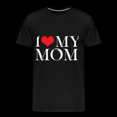 I Love my Mom - Männer Premium T-Shirt