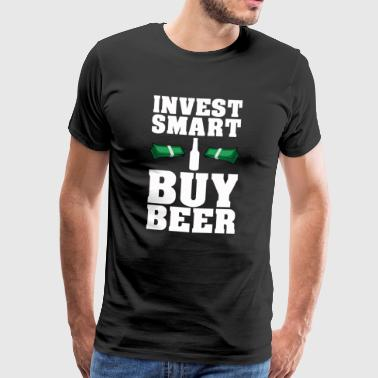 FUNNY SAYING BEER DRINK CLEAN INVEST IN BEER - Men's Premium T-Shirt