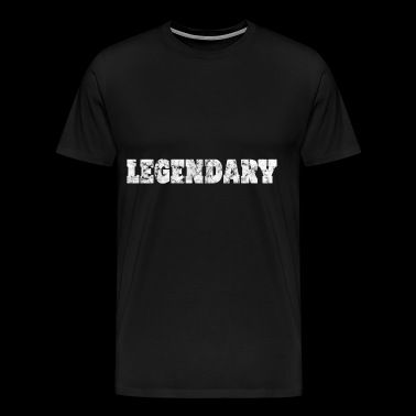 legendary legendary - Men's Premium T-Shirt