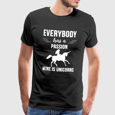 My passion is UNICORNS - Men's Premium T-Shirt
