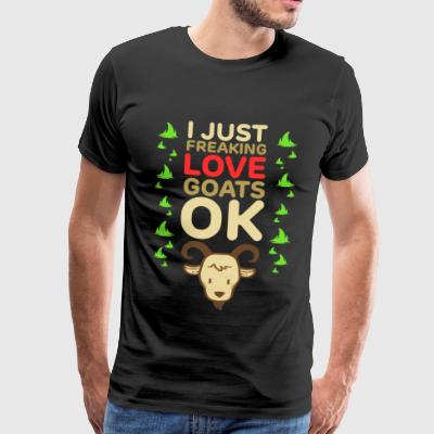 I Just Freaking Love Goats - Ruminant Farm Animals - Men's Premium T-Shirt