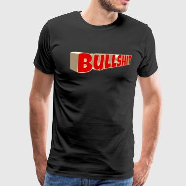 bullshit 3D typo Motto Statement anti Demo schule - Männer Premium T-Shirt