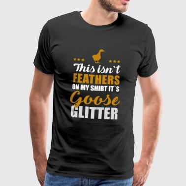 Goose geese glitter feathers poultry farm farmer - Men's Premium T-Shirt