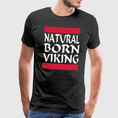 Natural Born de Viking 2 - Camiseta premium hombre