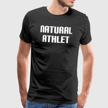 NATURAL ATHLET 3 - Männer Premium T-Shirt