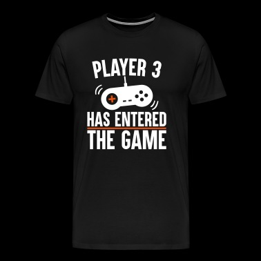 Player 3 has entered the game - Men's Premium T-Shirt