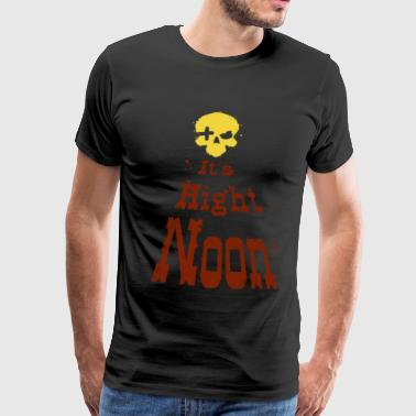 Het is Hight Noon - Mannen Premium T-shirt