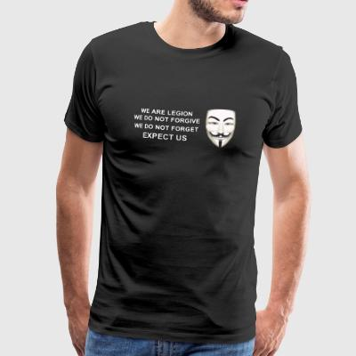 We are Legion Expect Us - Men's Premium T-Shirt