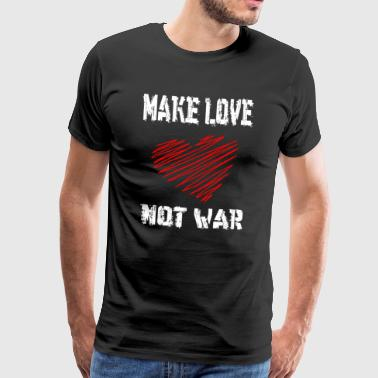 Make Love Not War - Männer Premium T-Shirt
