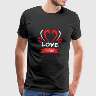Love Horse Horse Love Horse Riding Horse Horse - Men's Premium T-Shirt