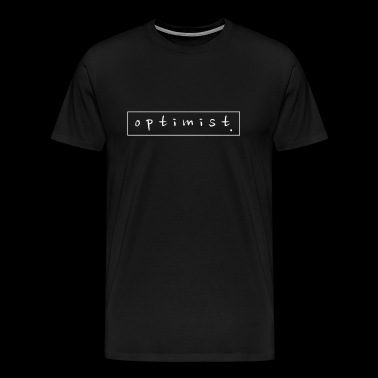 optimist. - Männer Premium T-Shirt