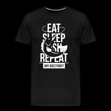 Fishing - Eat Sleep Fish Shirt - Men's Premium T-Shirt