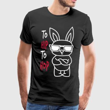 To Hip To Hop Easter - Männer Premium T-Shirt