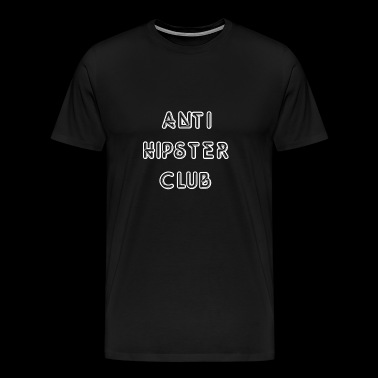 Anti Hipster Club - Herre premium T-shirt