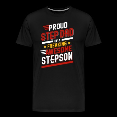 Proud Step Dad Of A Freaking Awesome Stepson - Männer Premium T-Shirt